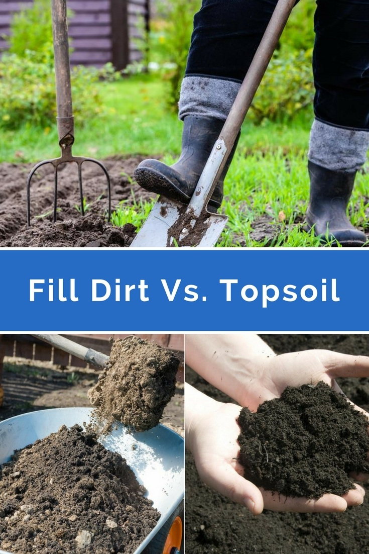 Fill dirt versus topsoil know which is better and why for Soil vs dirt