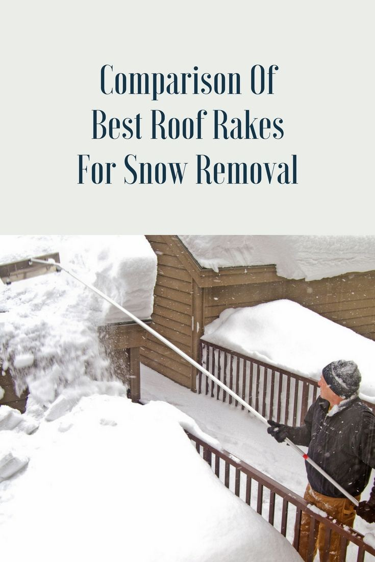 Comparison Of Best Roof Rakes For Snow Removal