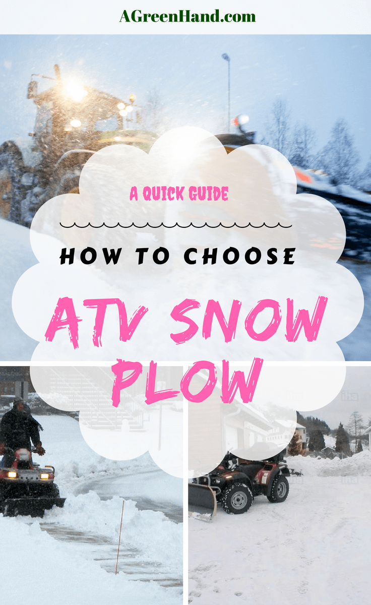 How To Choose The Best ATV Snow Plow. What could be more dreadful than shoveling massive layers of snow during winter? Thankfully, you don't have to do that anymore! With an ATV snow plow, attacking the snow on your driveway can finally be fun. #snowplow #atvsnowplow #driveway #snowremoval #agreenhand #agh