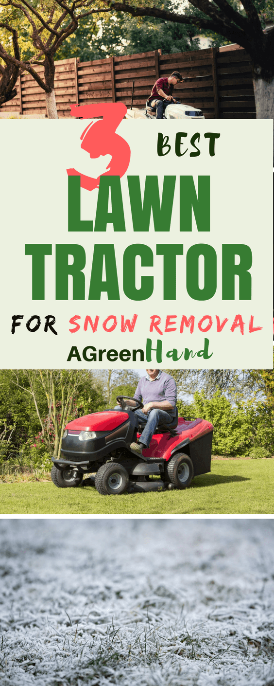 How To Choose The Best Lawn Tractor For Snow Removal #lawncare #snowremoval #gardeningtips #agreenhand