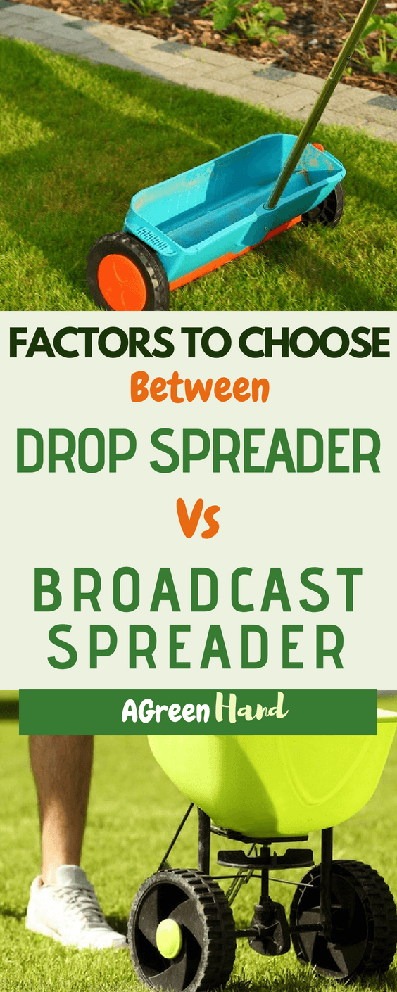 Admit it, their names suggest confusion which can get on your nerves easily. Spreaders can vary from small handheld models, to something as complex as a huge machine using the pull of a tractor. For the battle between drop spreader vs broadcast spreader read through this article for more information.