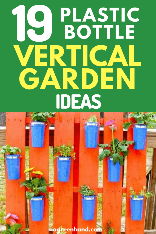 Looking for a vertical garden idea? Here're 19 Creative Bottle Vertical Garden Ideas #gardeningideas #verticalgarden #agreenhand