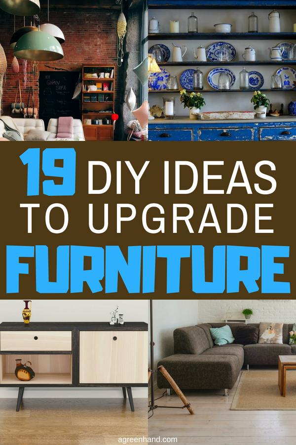 DIY Ideas To Upgrade Your Furniture