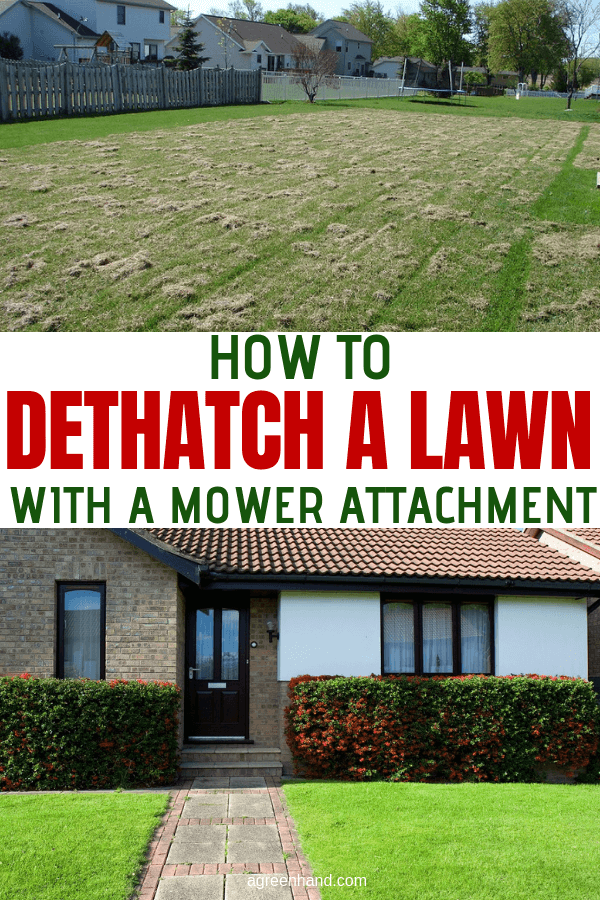 How To Dethatch A Lawn With A Mower Attachment