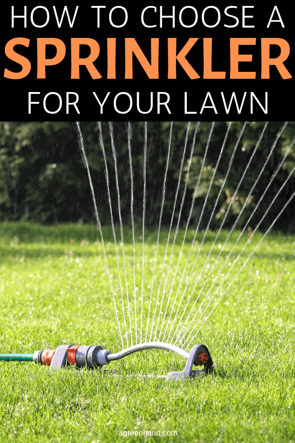 Choosing a Sprinkler for Your Lawn